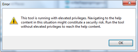 This tool is running with elevated privileges. Navigating to the help content in this situation might constitute a security risk. Run the tool without elevated privileges to reach the help content.